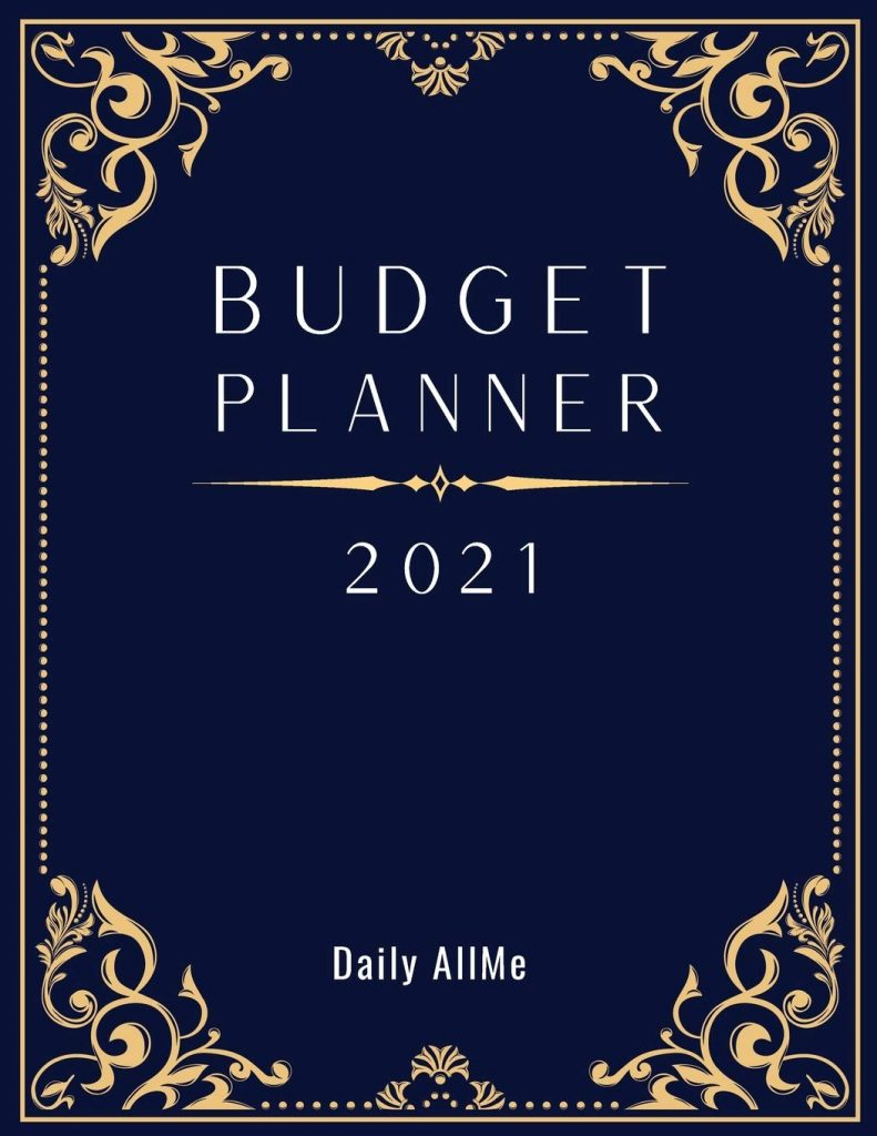 2021 Budget Planner: Easy to Use Financial Planner 1 Year